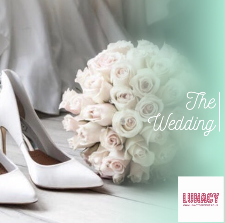 BLOG NO.8 THE WEDDING - Lunacy Boutique Mad About Fashion - Fashion Blog